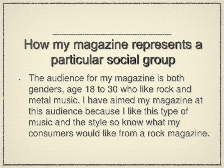 How my magazine represents a particular social group