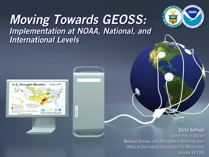 Moving towards geoss implementation at noaa national and international levels