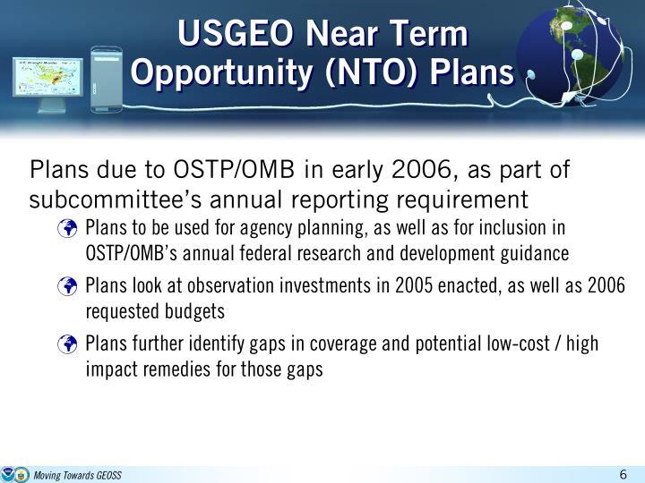 USGEO Near Term Opportunity (NTO) Plans