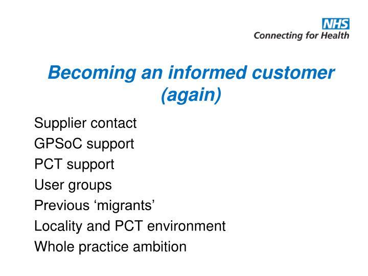 Becoming an informed customer