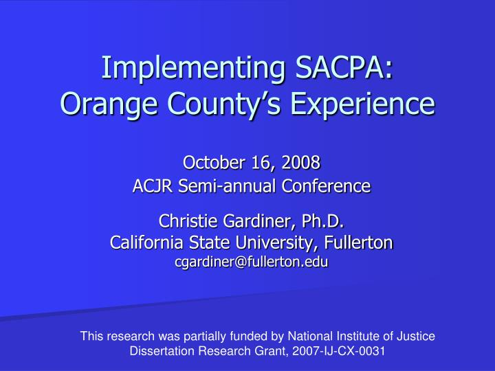 implementing sacpa orange county s experience n.