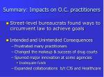 summary impacts on o c practitioners