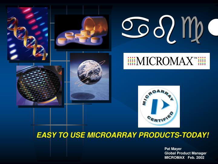 Easy to use microarray products today