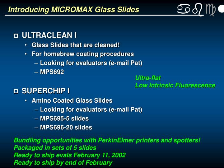 Introducing MICROMAX Glass Slides