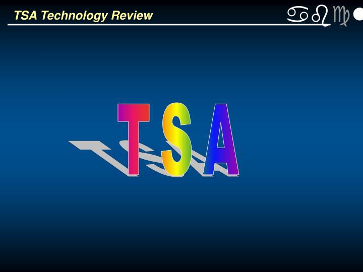 TSA Technology Review