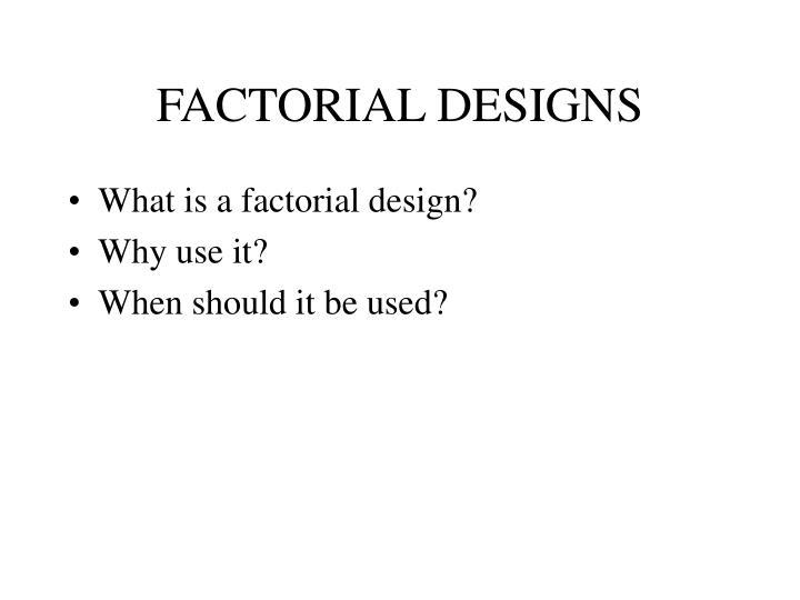 factorial designs n.
