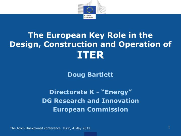 The European Key Role in the