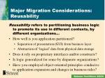 major migration considerations reusability