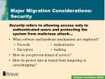 major migration considerations security