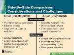 side by side comparison considerations and challenges