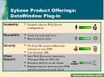 sybase product offerings datawindow plug in3
