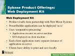 sybase product offerings web deployment kit