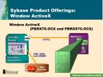 sybase product offerings window activex1