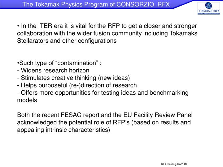 The Tokamak Physics Program of CONSORZIO  RFX