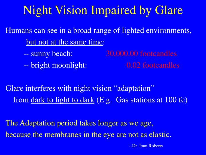 Night Vision Impaired by Glare