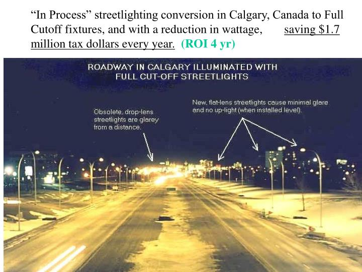 """""""In Process"""" streetlighting conversion in Calgary, Canada to Full Cutoff fixtures, and with a reduction in wattage,"""