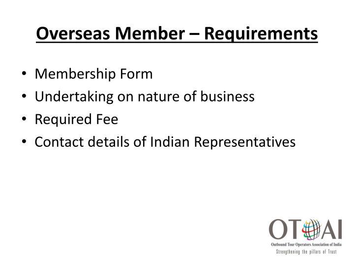 Overseas Member – Requirements