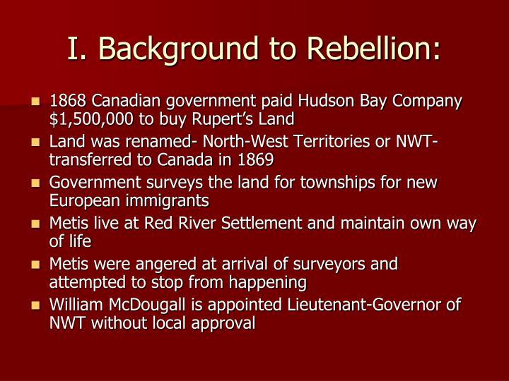 I. Background to Rebellion: