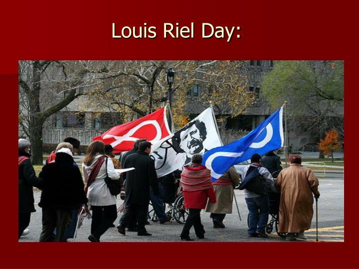 Louis Riel Day: