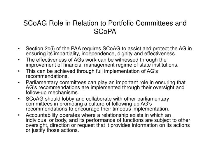 SCoAG Role in Relation to Portfolio Committees and SCoPA