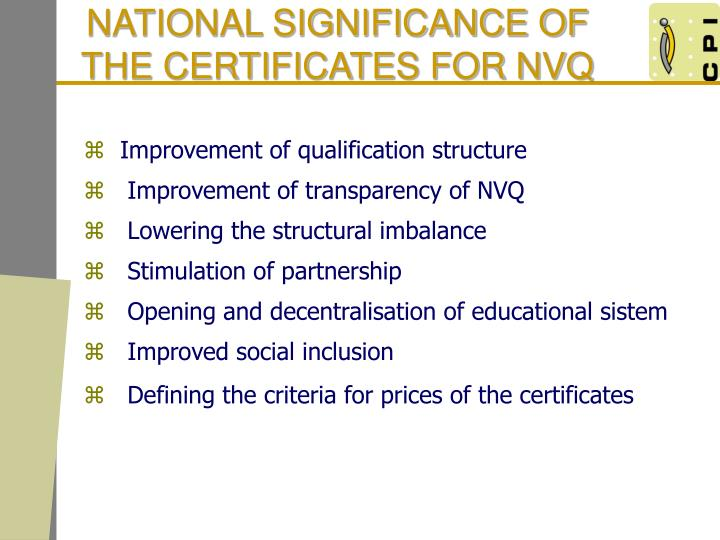 NATIONAL SIGNIFICANCE OF THE CERTIFICATES FOR NVQ