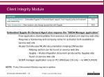 client integrity module