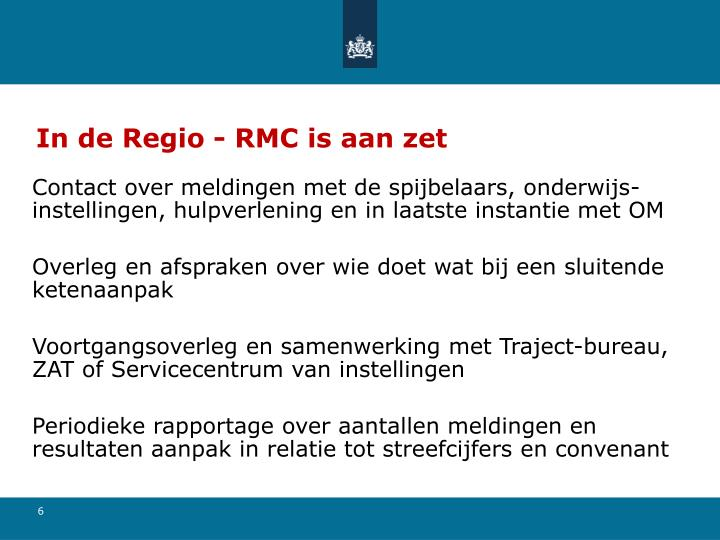 In de Regio - RMC is aan zet