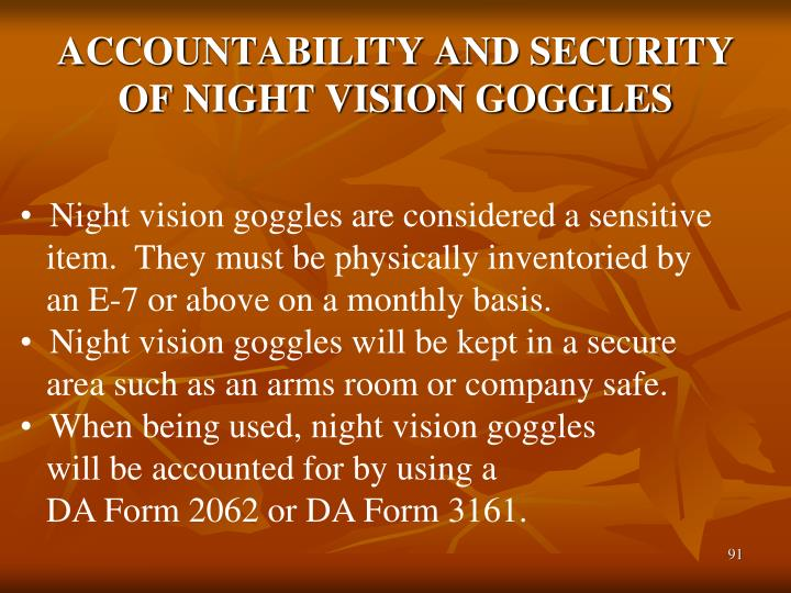 ACCOUNTABILITY AND SECURITY OF NIGHT VISION GOGGLES