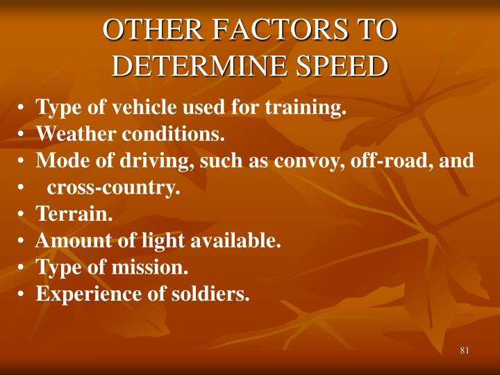 OTHER FACTORS TO DETERMINE SPEED