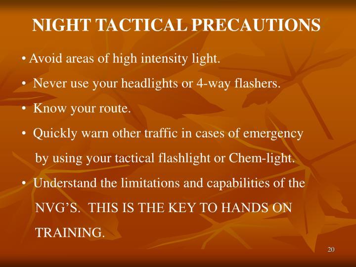 NIGHT TACTICAL PRECAUTIONS
