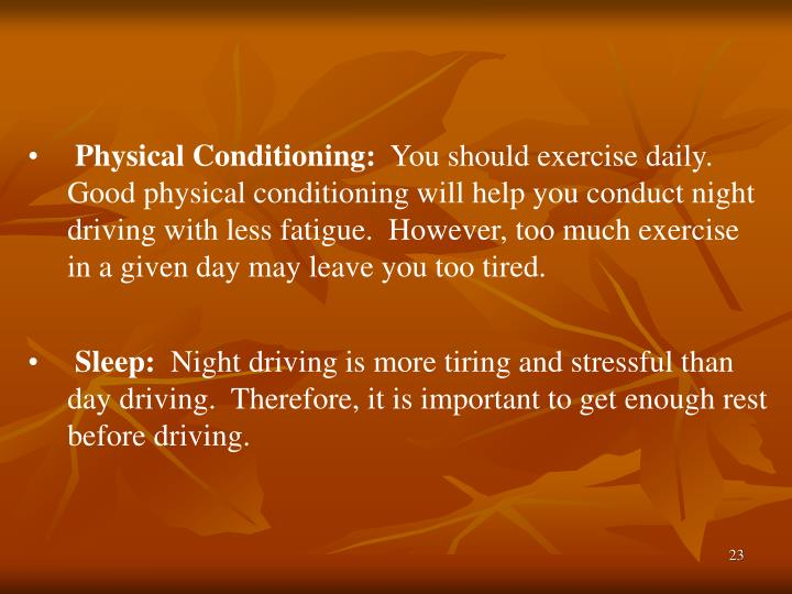 Physical Conditioning: