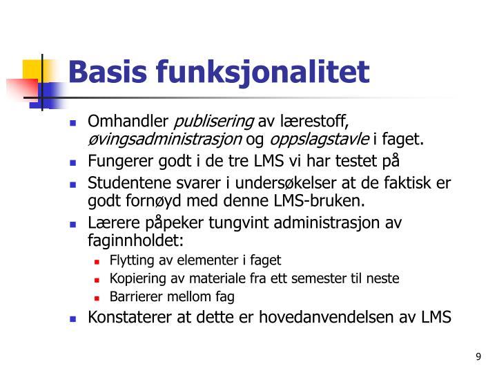 Basis funksjonalitet