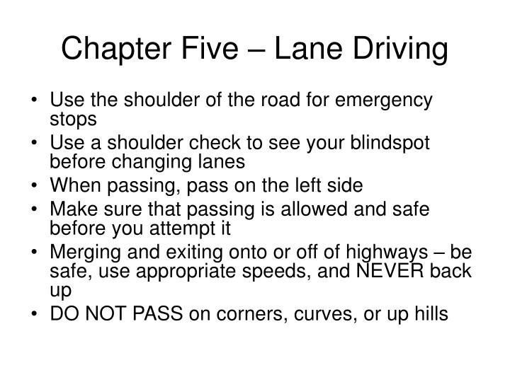 Chapter Five – Lane Driving