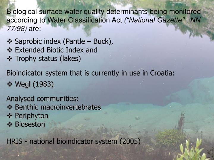 Biological surface water quality determinants being monitored according to Water Classification Act