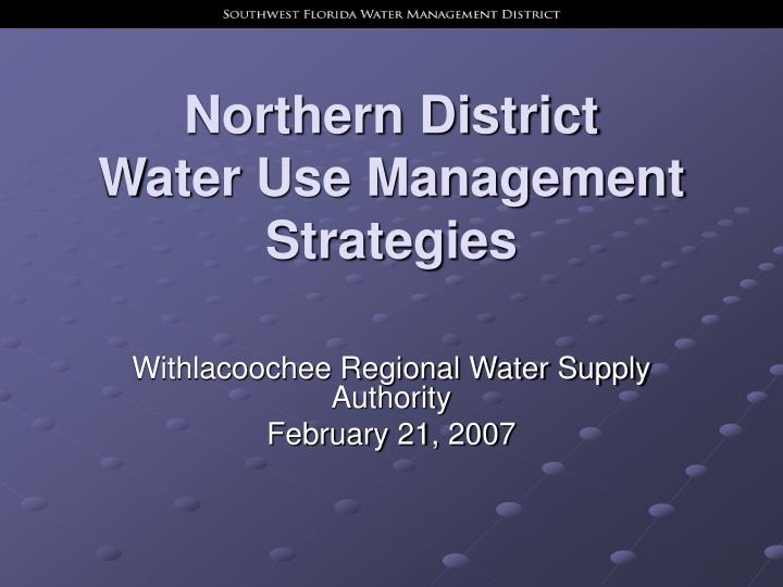 northern district water use management strategies n.