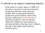 a subsidy to an import competing industry