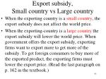 export subsidy small country vs large country