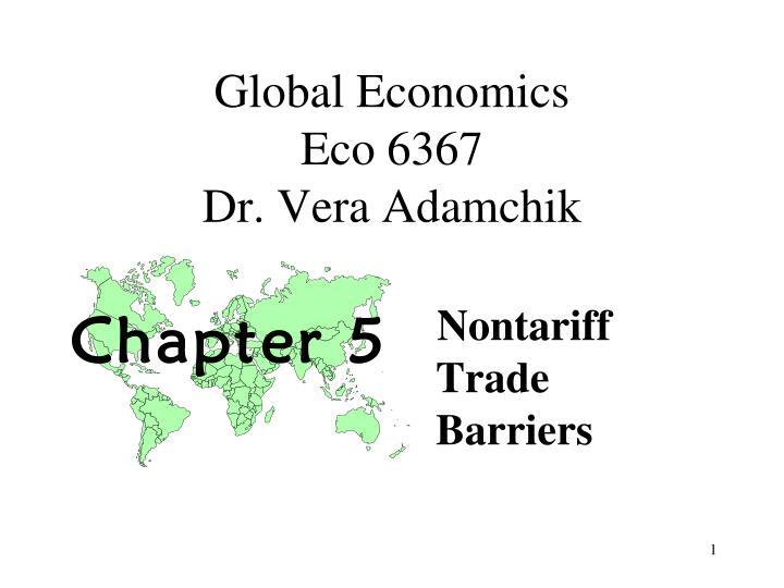 global economics eco 6367 dr vera adamchik n.