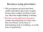 resource using procedures