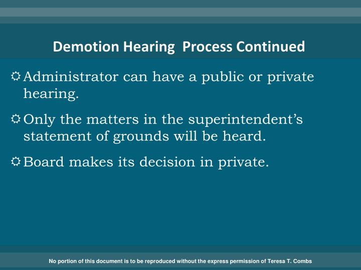 Demotion Hearing  Process Continued