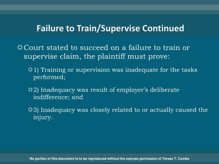 Failure to Train/Supervise Continued