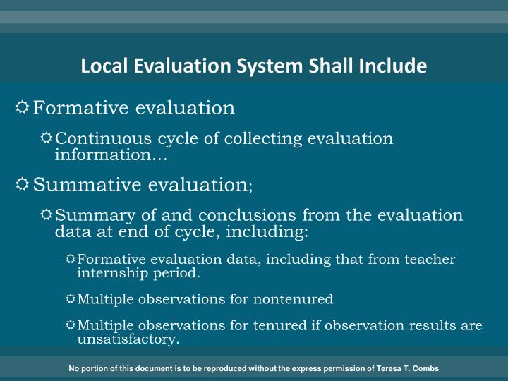 Local Evaluation System Shall Include
