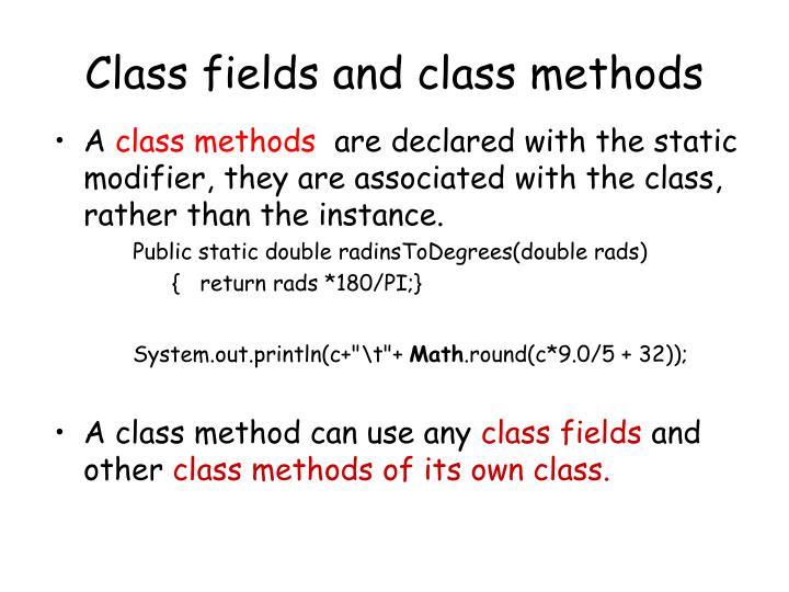 Class fields and class methods