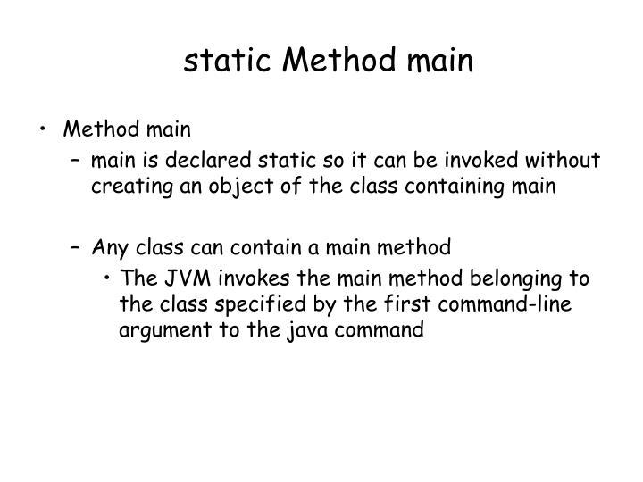 static Method main