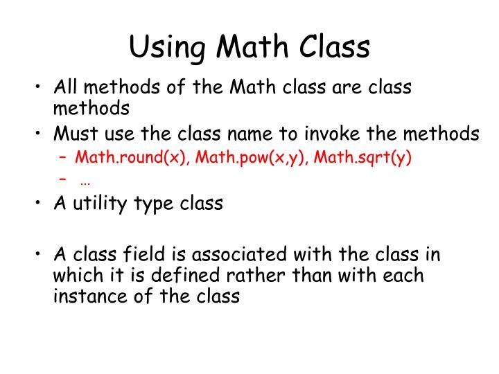 Using Math Class