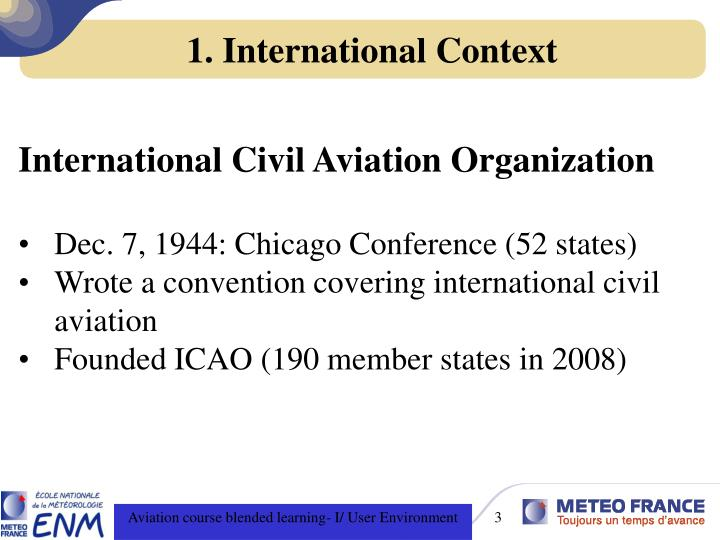 1 international context