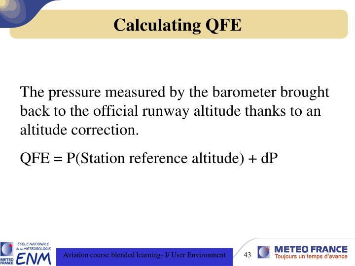 Calculating QFE