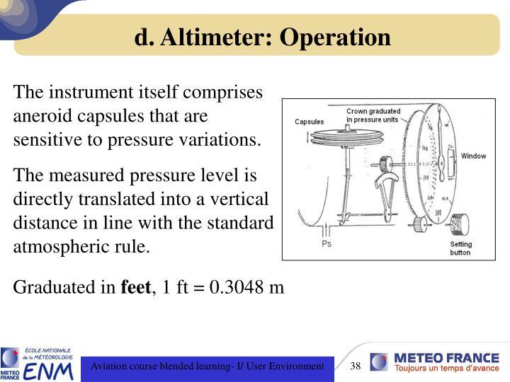 d. Altimeter: Operation