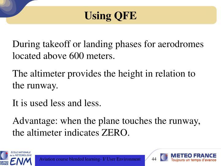 Using QFE