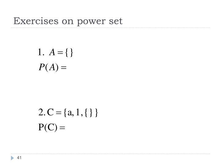 Exercises on power set